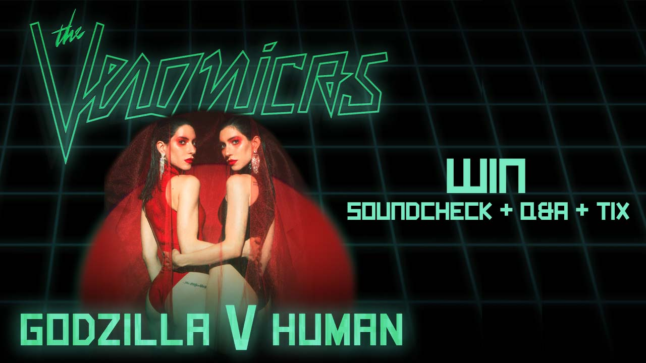 Win soundcheck + Q&A + Tix to The Veronicas